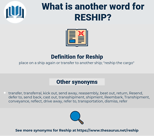 Reship, synonym Reship, another word for Reship, words like Reship, thesaurus Reship