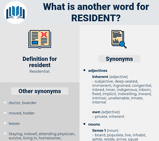 resident, synonym resident, another word for resident, words like resident, thesaurus resident