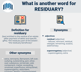 residuary, synonym residuary, another word for residuary, words like residuary, thesaurus residuary