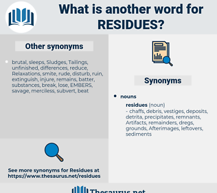residues, synonym residues, another word for residues, words like residues, thesaurus residues