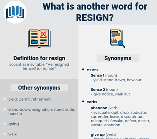 resign, synonym resign, another word for resign, words like resign, thesaurus resign