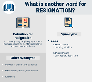 resignation, synonym resignation, another word for resignation, words like resignation, thesaurus resignation