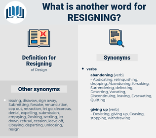 Resigning, synonym Resigning, another word for Resigning, words like Resigning, thesaurus Resigning