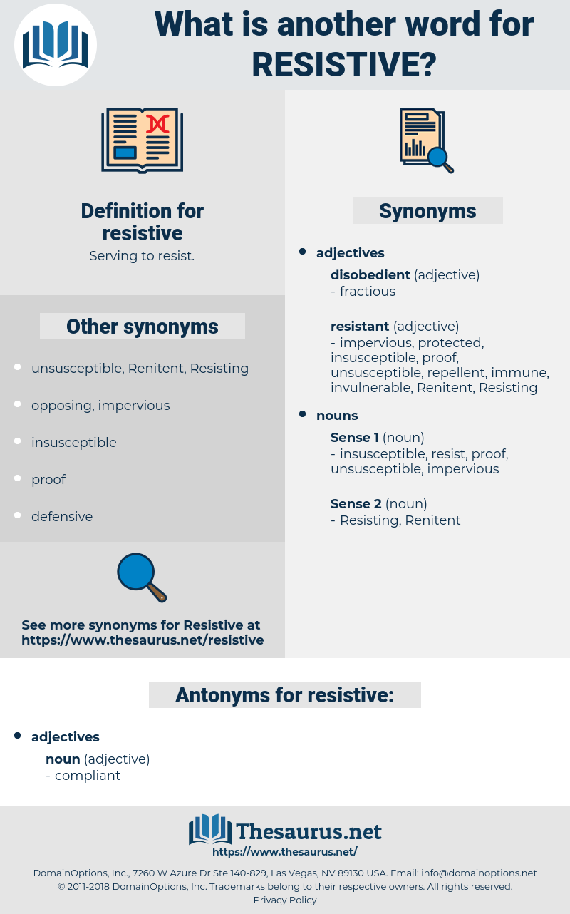 resistive, synonym resistive, another word for resistive, words like resistive, thesaurus resistive