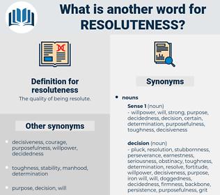 resoluteness, synonym resoluteness, another word for resoluteness, words like resoluteness, thesaurus resoluteness