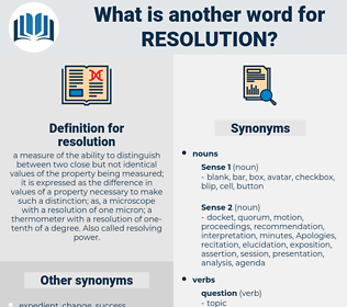 resolution, synonym resolution, another word for resolution, words like resolution, thesaurus resolution