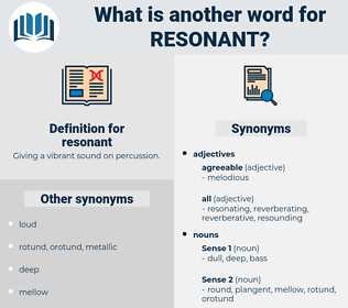 resonant, synonym resonant, another word for resonant, words like resonant, thesaurus resonant