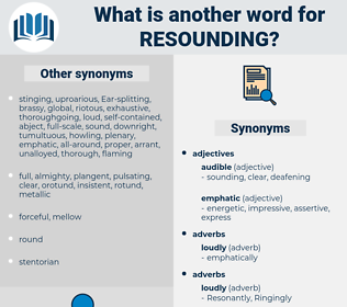 resounding, synonym resounding, another word for resounding, words like resounding, thesaurus resounding