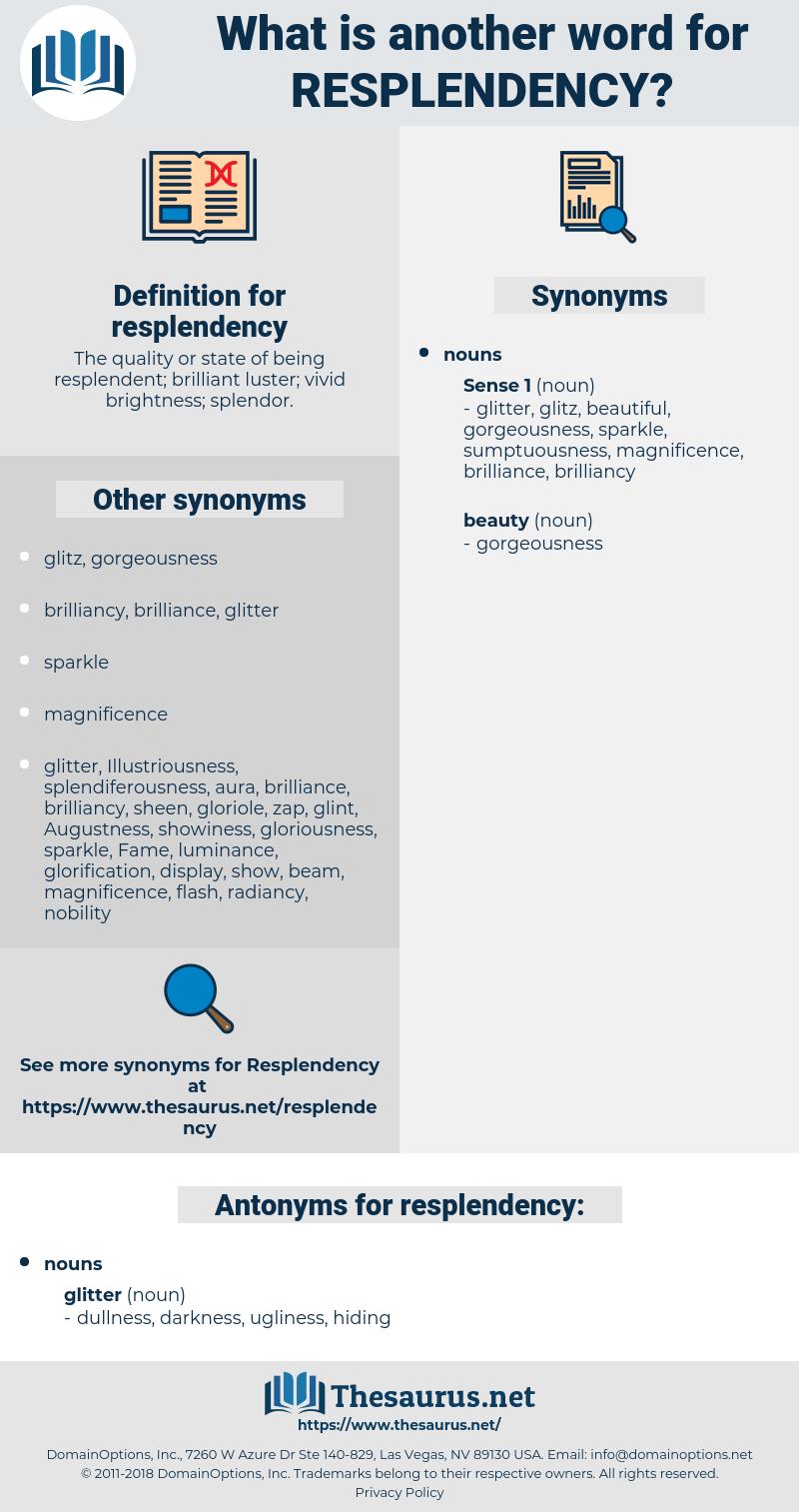 resplendency, synonym resplendency, another word for resplendency, words like resplendency, thesaurus resplendency