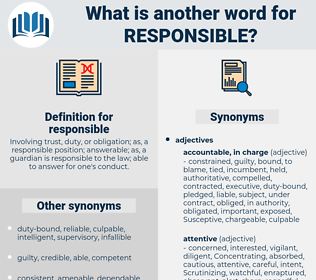 responsible, synonym responsible, another word for responsible, words like responsible, thesaurus responsible