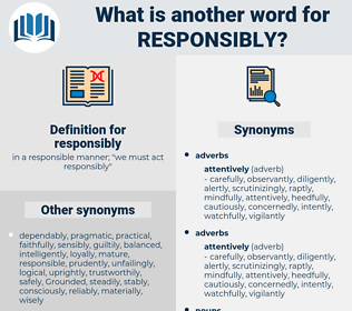 responsibly, synonym responsibly, another word for responsibly, words like responsibly, thesaurus responsibly