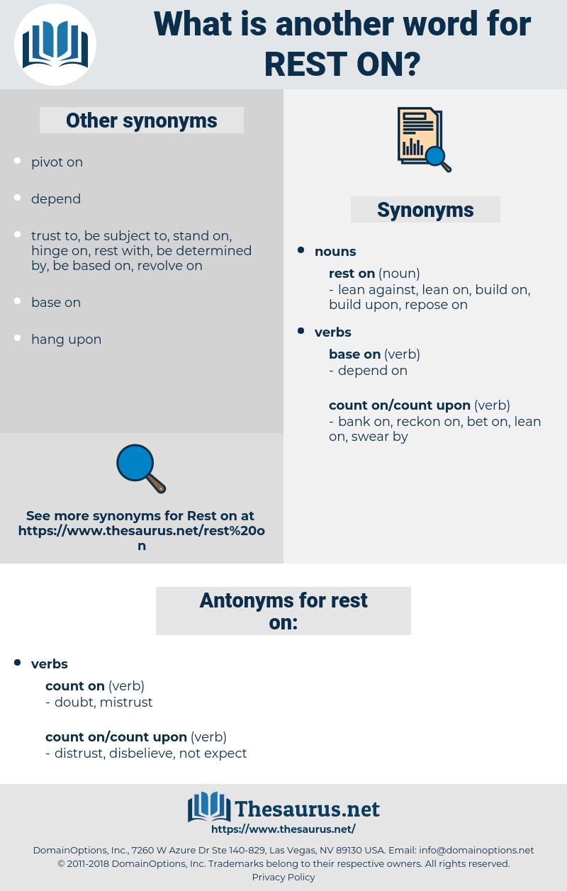 rest on, synonym rest on, another word for rest on, words like rest on, thesaurus rest on