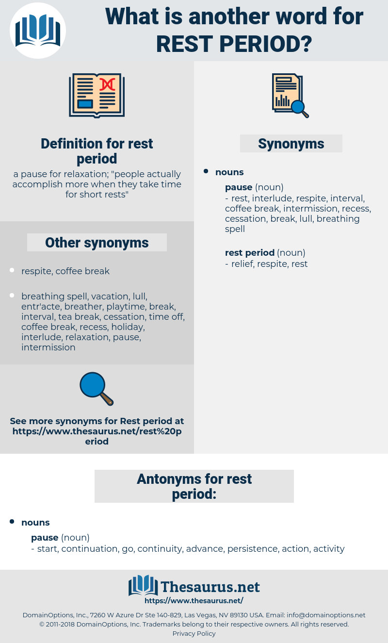 rest period, synonym rest period, another word for rest period, words like rest period, thesaurus rest period