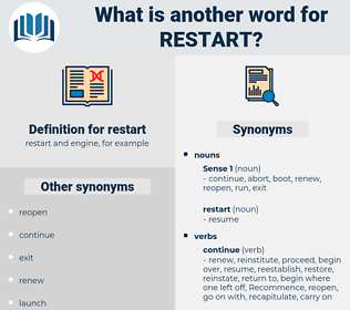restart, synonym restart, another word for restart, words like restart, thesaurus restart