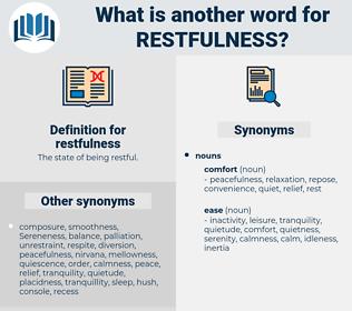restfulness, synonym restfulness, another word for restfulness, words like restfulness, thesaurus restfulness