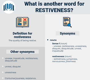 restiveness, synonym restiveness, another word for restiveness, words like restiveness, thesaurus restiveness
