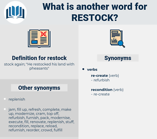 restock, synonym restock, another word for restock, words like restock, thesaurus restock