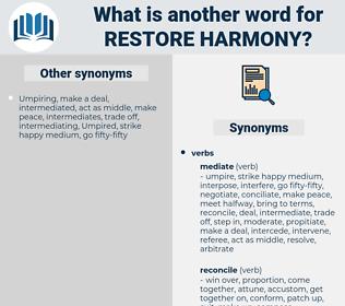 restore harmony, synonym restore harmony, another word for restore harmony, words like restore harmony, thesaurus restore harmony