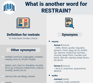 restrain, synonym restrain, another word for restrain, words like restrain, thesaurus restrain