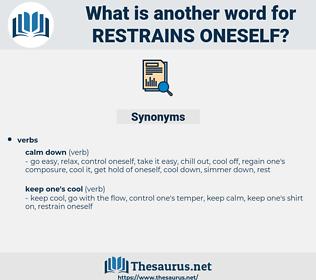 restrains oneself, synonym restrains oneself, another word for restrains oneself, words like restrains oneself, thesaurus restrains oneself