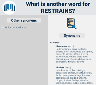 restrains, synonym restrains, another word for restrains, words like restrains, thesaurus restrains