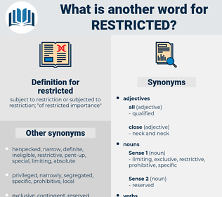 restricted, synonym restricted, another word for restricted, words like restricted, thesaurus restricted
