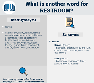restroom, synonym restroom, another word for restroom, words like restroom, thesaurus restroom