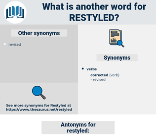 restyled, synonym restyled, another word for restyled, words like restyled, thesaurus restyled