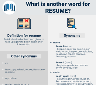 resume, synonym resume, another word for resume, words like resume, thesaurus resume