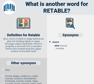 Retable, synonym Retable, another word for Retable, words like Retable, thesaurus Retable