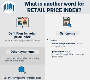 retail price index, synonym retail price index, another word for retail price index, words like retail price index, thesaurus retail price index