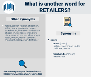 retailers, synonym retailers, another word for retailers, words like retailers, thesaurus retailers