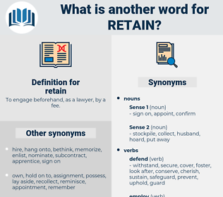 retain, synonym retain, another word for retain, words like retain, thesaurus retain