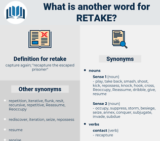 retake, synonym retake, another word for retake, words like retake, thesaurus retake