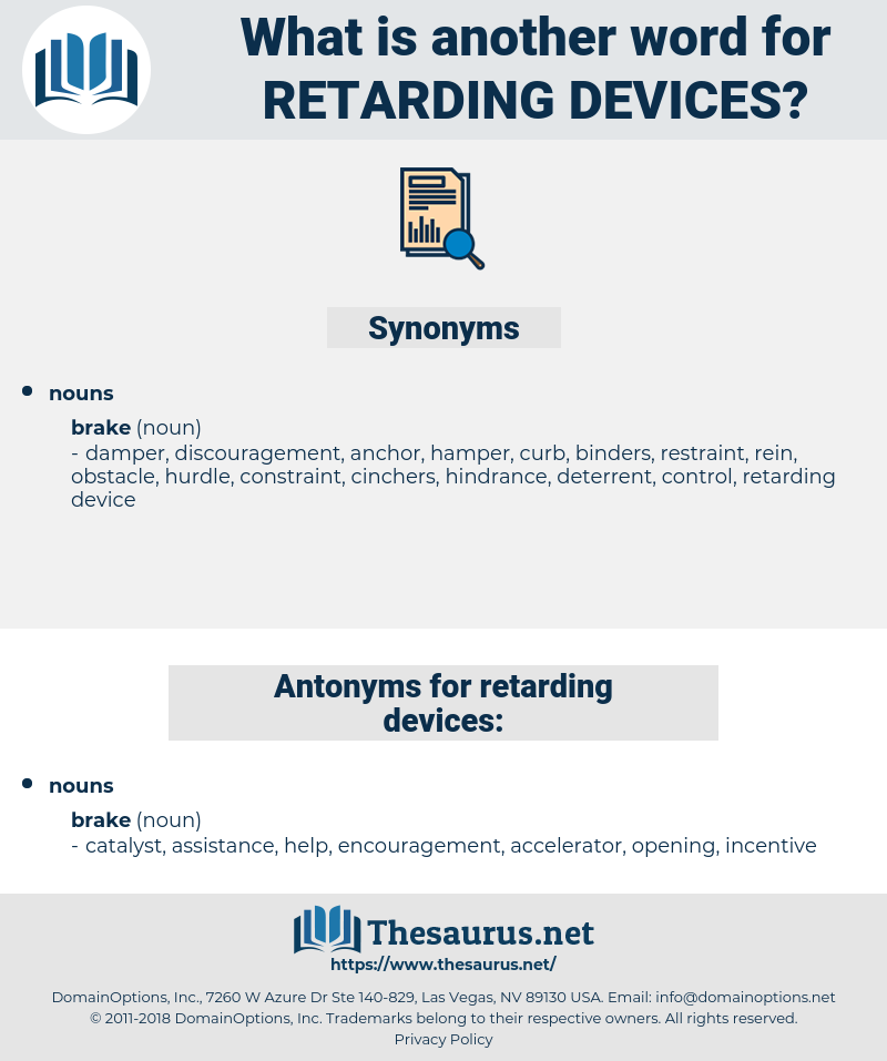 retarding devices, synonym retarding devices, another word for retarding devices, words like retarding devices, thesaurus retarding devices