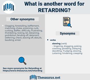 Retarding, synonym Retarding, another word for Retarding, words like Retarding, thesaurus Retarding