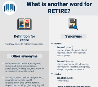 retire, synonym retire, another word for retire, words like retire, thesaurus retire