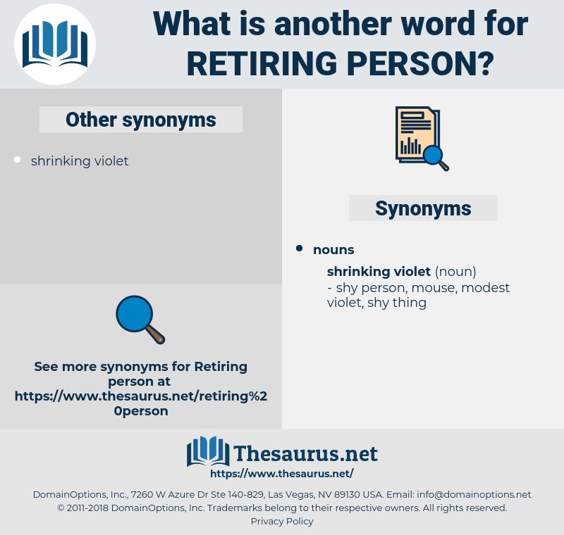 retiring person, synonym retiring person, another word for retiring person, words like retiring person, thesaurus retiring person