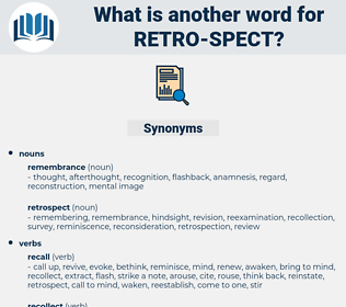 retro spect, synonym retro spect, another word for retro spect, words like retro spect, thesaurus retro spect