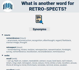 retro spects, synonym retro spects, another word for retro spects, words like retro spects, thesaurus retro spects