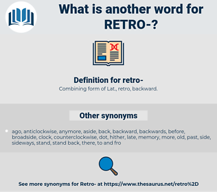 retro, synonym retro, another word for retro, words like retro, thesaurus retro