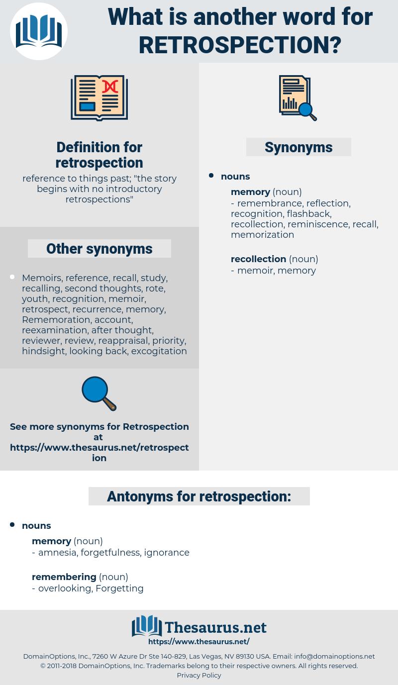 retrospection, synonym retrospection, another word for retrospection, words like retrospection, thesaurus retrospection
