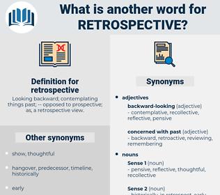 retrospective, synonym retrospective, another word for retrospective, words like retrospective, thesaurus retrospective