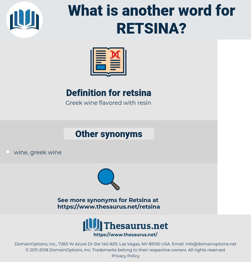 retsina, synonym retsina, another word for retsina, words like retsina, thesaurus retsina
