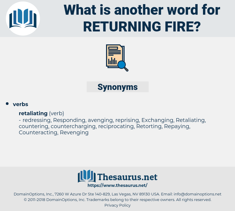 returning fire, synonym returning fire, another word for returning fire, words like returning fire, thesaurus returning fire