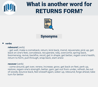 returns form, synonym returns form, another word for returns form, words like returns form, thesaurus returns form