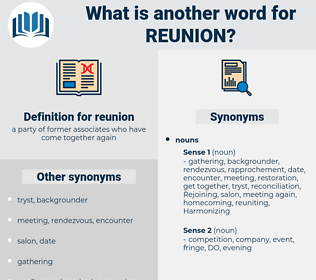 reunion, synonym reunion, another word for reunion, words like reunion, thesaurus reunion
