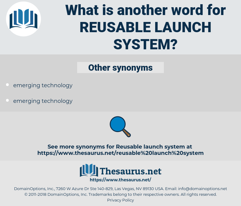 reusable launch system, synonym reusable launch system, another word for reusable launch system, words like reusable launch system, thesaurus reusable launch system