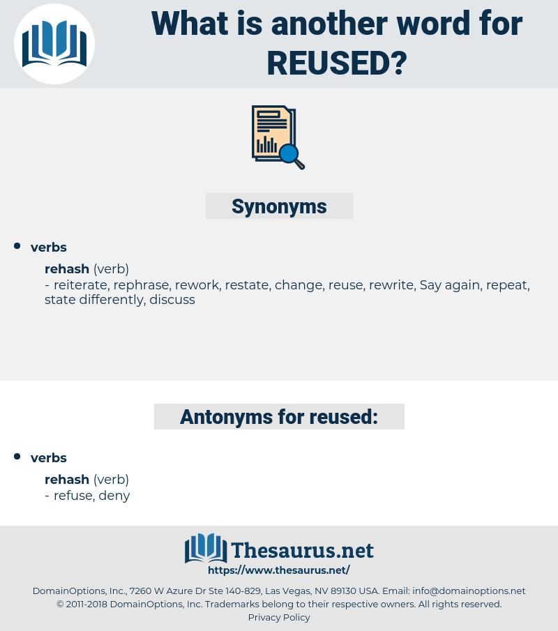 reused, synonym reused, another word for reused, words like reused, thesaurus reused