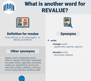 revalue, synonym revalue, another word for revalue, words like revalue, thesaurus revalue